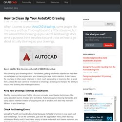 How to Clean Up Your AutoCAD Drawing