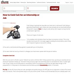 How to Cold Call for an Internship or Job