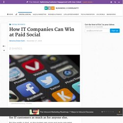 How IT Companies Can Win at Paid Social