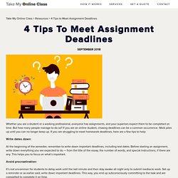 4 Tips to Meet Assignment Deadlines