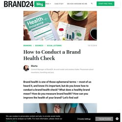 How to Conduct a Brand Health Check