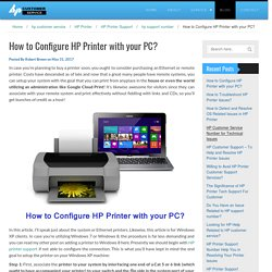 How to Configure HP Printer with your PC?