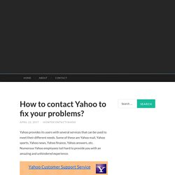 How to contact Yahoo to fix your problems?