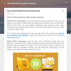 How to Convert OLM to PST Conversion For Mac