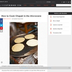 How to Cook Chapati in the Microwave