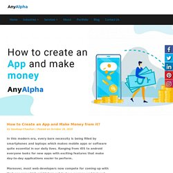 How to Create an App and Make Money from it ?