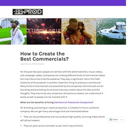 How to Create the Best Commercials?
