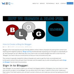 How to Create a Blog for Blogger