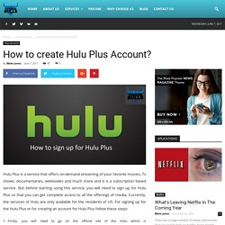 How to create Hulu Plus Account?
