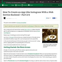 How To Create an App Like Instagram With a Web Service Backend – Part 2/2