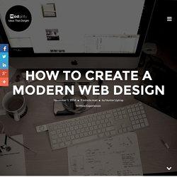 How To Create A Modern Web Design