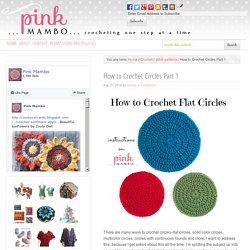 How to Crochet Circles Part 1