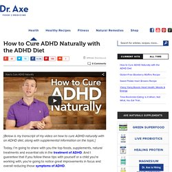 How to Cure ADHD Naturally with the ADHD Diet