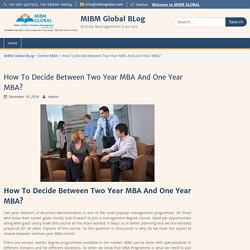 How To Decide Between Two Year MBA And One Year MBA?
