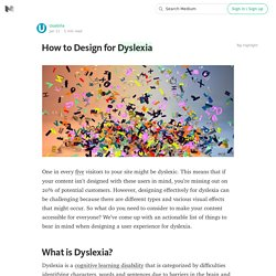 How to Design for Dyslexia