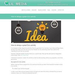 How to design a great CLIL activity