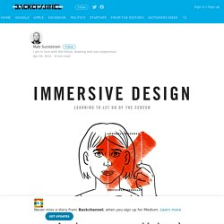 How to Design for Virtual Reality – Backchannel