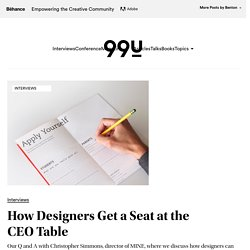 How Designers Get a Seat at the CEO Table