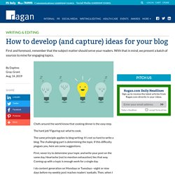 How to develop (and capture) ideas for your blog