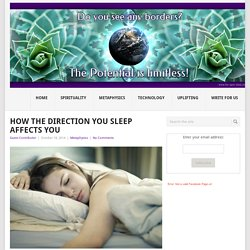 How The Direction You Sleep Affects You