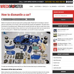 How to dismantle a car? -