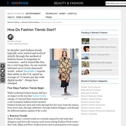 How Do Fashion Trends Start?