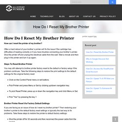 How Do I Reset My Brother Printer