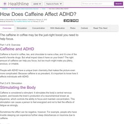How Does Caffeine Affect ADHD