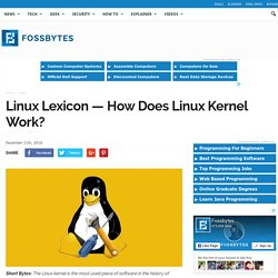 How Does Linux Kernel Work?