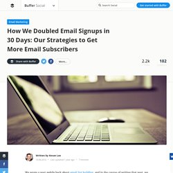 How We Doubled Email Signups in 30 Days — Stories by Buffer
