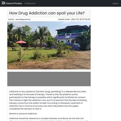 How Drug Addiction can spoil your Life?