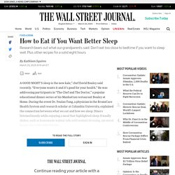 How to Eat if You Want Better Sleep
