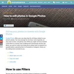 How to edit photos in Google Photos