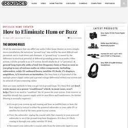 How to Eliminate Hum or Buzz