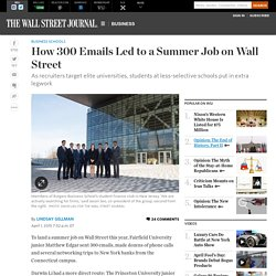 How 300 Emails Led to a Summer Job on Wall Street