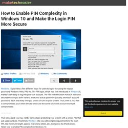 How to Enable PIN Complexity in Windows 10