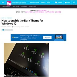 How to enable the Dark Theme for Windows 10