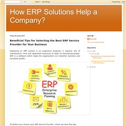 Beneficial Tips for Selecting the Best ERP Service Provider for Your Business - ERPCrebit