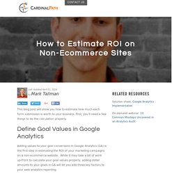 How to Estimate ROI on Non-Ecommerce Sites
