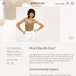 How Ethical Is Zara? - Good On You
