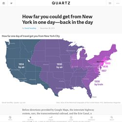 How far you could get from New York in one day—back in the day