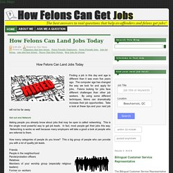 How Felons Can Land Jobs Today
