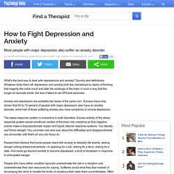 How to Fight Depression and Anxiety