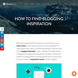 How to find blogging inspiration