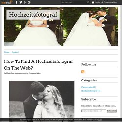 How To Find A Hochzeitsfotograf On The Web?
