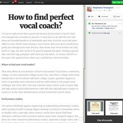 How to find perfect vocal coach?
