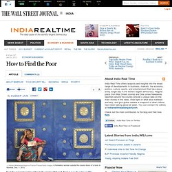 How to Find the Poor - India Real Time