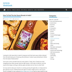 How To Find The Hot Sauce Brands In India?