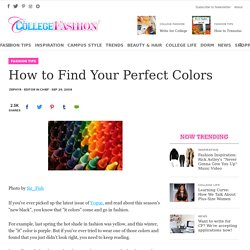 How to Find Your Perfect Colors