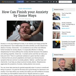 How Can Finish your Anxiety by Some Ways